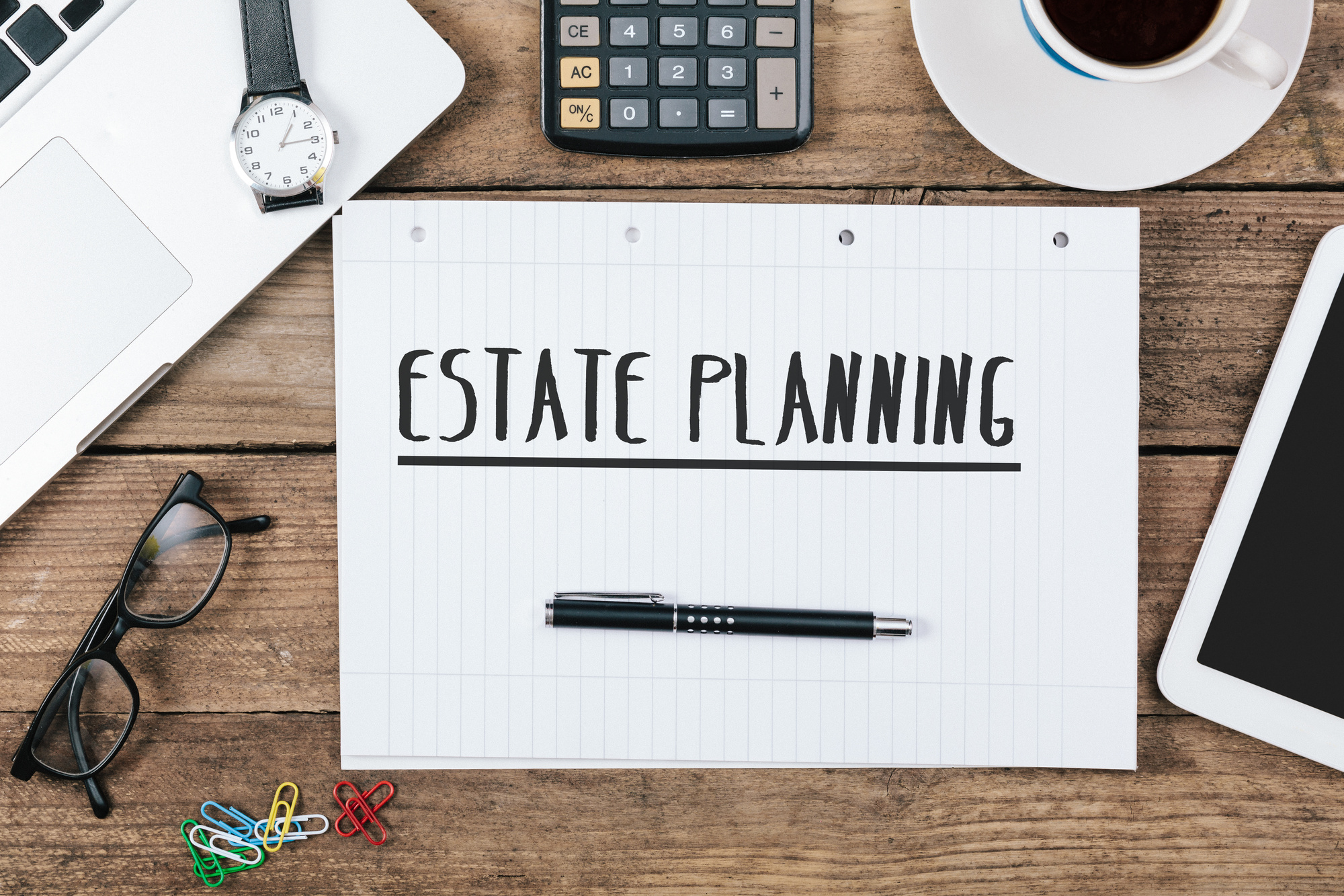 Here's why you need an Estate Plan - My Press Plus